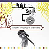 Songtexte von Built to Spill - Ancient Melodies of the Future