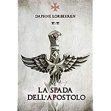 La Spada Dell'Apostolo (Angeli Paolini Vol. 2)