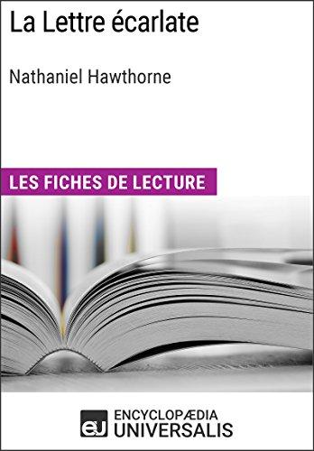 La Lettre carlate de Nathaniel Hawthorne: Les Fiches de lecture d'Universalis