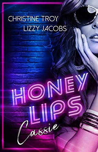 Honey Lips: Cassie
