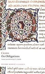 On Obligations De Officiis (Oxford World's Classics)