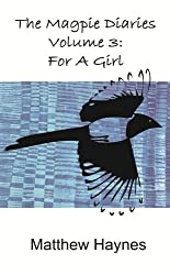 For a Girl (The Magpie Diaries Book 3)