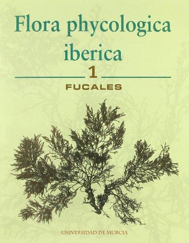 Flora phycologica ibérica. Fucales