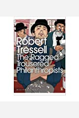 [(The Ragged Trousered Philanthropists)] [Author: Robert Tressell] published on (August, 2004) Paperback
