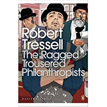 [(The Ragged Trousered Philanthropists)] [Author: Robert Tressell] published on (August, 2004)