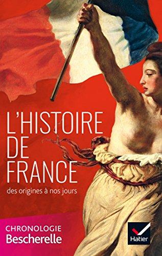 L'histoire de France des origines  nos jours: la chronologie Bescherelle