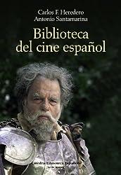 Biblioteca del cine espanol / Spanish Film Library: Fuentes literarias 1900-2005 / Literary Sources