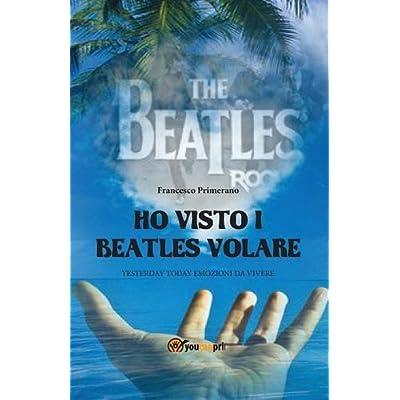 Ho Visto I Beatles Volare