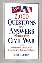 2,000 Questions and Answers About the Civil War by Webb Garrison (1998-08-11)