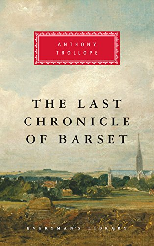 The Last Chronicle of Barset (Chronicles of Barsetshire Book 208) (English Edition)