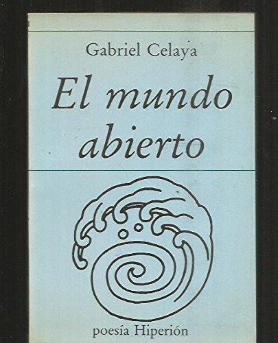 El mundo abierto (Poesía Hiperión) por Gabriel Celaya