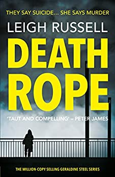 Death Rope (A DI Geraldine Steel Thriller Book 11) by [Russell, Leigh]
