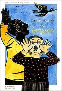 """Afficher """"Petite histoire des langues"""""""