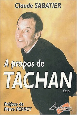 A propos de Tachan