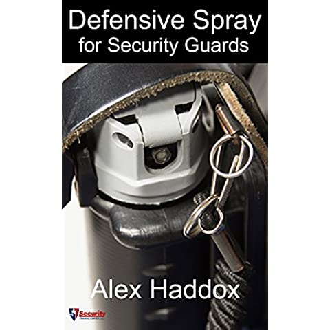 Defensive Spray for Security Guards (English Edition)