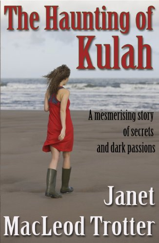 THE HAUNTING OF KULAH: a mesmerising story of secrets and dark passions