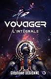 Voyager: L'Intégrale