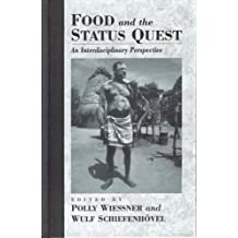 Food and the Status Quest: An Interdisciplinary Perspective