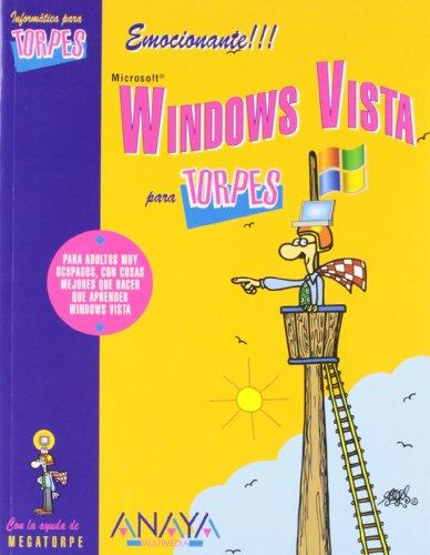 Windows Vista (Informática Para Torpes) por Vicente Trigo Aranda