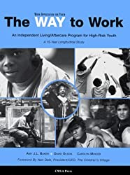 The Way to Work: An Independent Living/After Program for High-Risk Youth