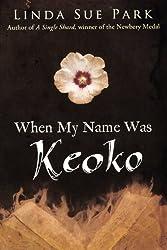 When My Name Was Keoko (Turtleback School & Library Binding Edition) by Linda Sue Park (2012-04-17)