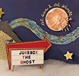 Songtexte von Jukebox the Ghost - Let Live & Let Ghosts