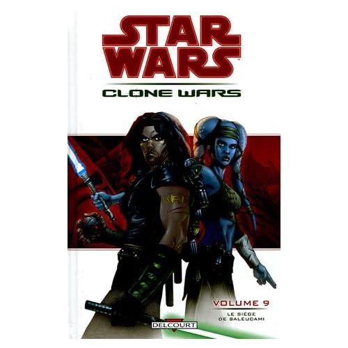Star Wars The Clone Wars, Tome 9 : Le siège de Saleucami