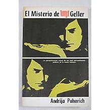 El misterio de Uri Geller