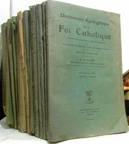 Dictionnaire apologétique de la foi catholique 22 fascicules (fascicule de I à XXIV: III et VII manquants)
