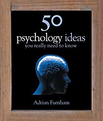 50 Psychology Ideas You Really Need to Know (50 Ideas You Really Need to Know series) (English Edition)