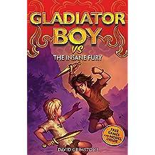 10: vs the Insane Fury (Gladiator Boy)