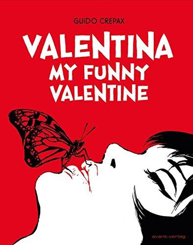 Valentina: My funny valentine