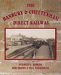 The Banbury and Cheltenham Direct Railway