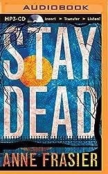 Stay Dead (Elise Sandburg) by Anne Frasier (2014-04-22)