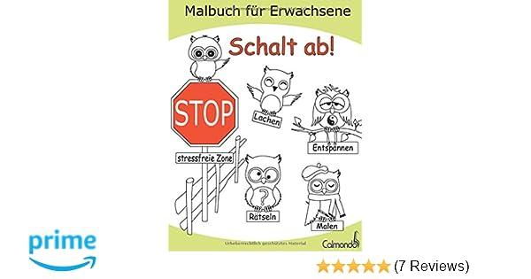 Schalt ab! - Das Malbuch für Erwachsene zum Ausmalen, Lachen ...