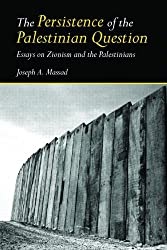The Persistence of the Palestinian Question