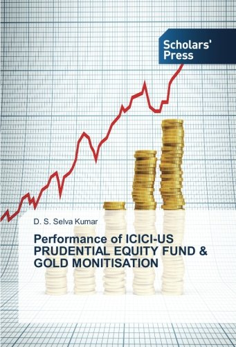 performance-of-icici-us-prudential-equity-fund-gold-monitisation