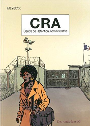 CRA - Centre de rétention administrative
