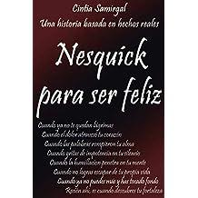 Nesquick para ser feliz: Basado en hechos reales