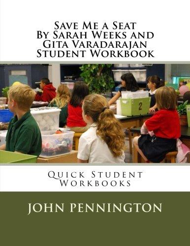 Save Me a Seat By Sarah Weeks and Gita Varadarajan Student Workbook: Quick Student Workbooks