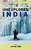 Outlook Traveller Getaways : UNEXPLORED INDIA