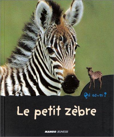 Le Petit Zèbre