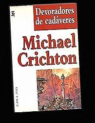 Devoradores de cadaveres Guerrero nº13 par Michael Crichton
