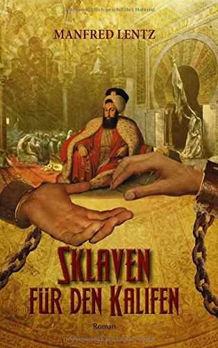 Sklaven für den Kalifen: Roman
