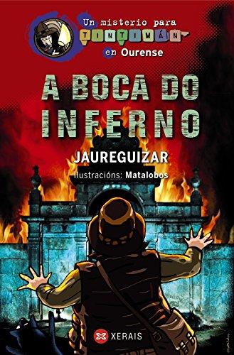 A Boca do Inferno: Un misterio para Tintimán en Ourense (Infantil E Xuvenil - Sopa De Libros - Un Misterio Para Tintimán) por Jaureguizar