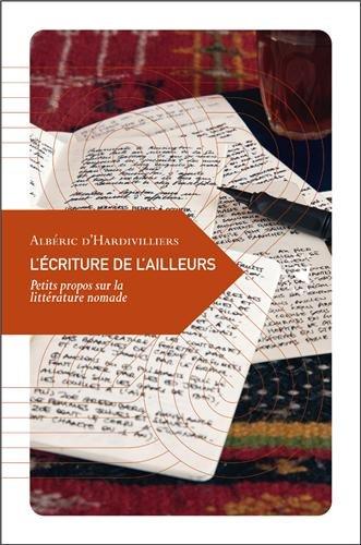 L'écriture de l'ailleurs : Petit propos sur la littérature nomade