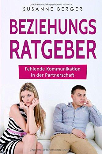 Beziehungsproblem: Fehlende Kommunikation in der Partnerschaft - Ursachen und wie du die Kommunikation in deiner Beziehung verbesserst