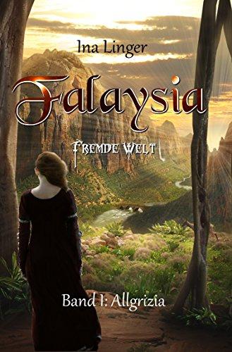Buchseite und Rezensionen zu 'Falaysia - Fremde Welt: Band I: Allgrizia' von Ina Linger