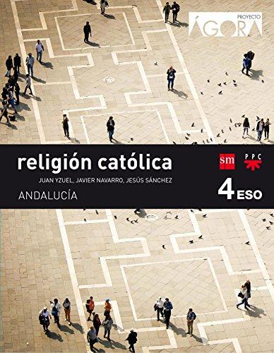Religión católica 4 eso ágora andalucía