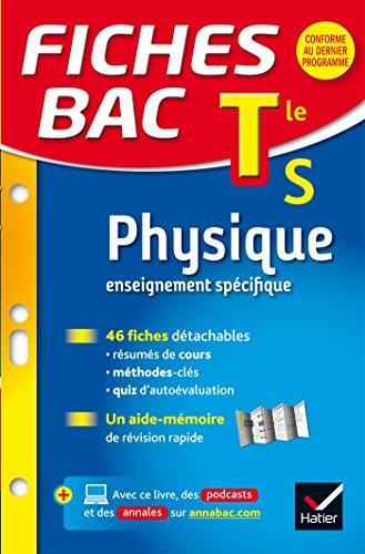 Fiches bac Physique Tle S (enseignement spécifique): fiches de révision - Terminale S par Dominique N. Meneret